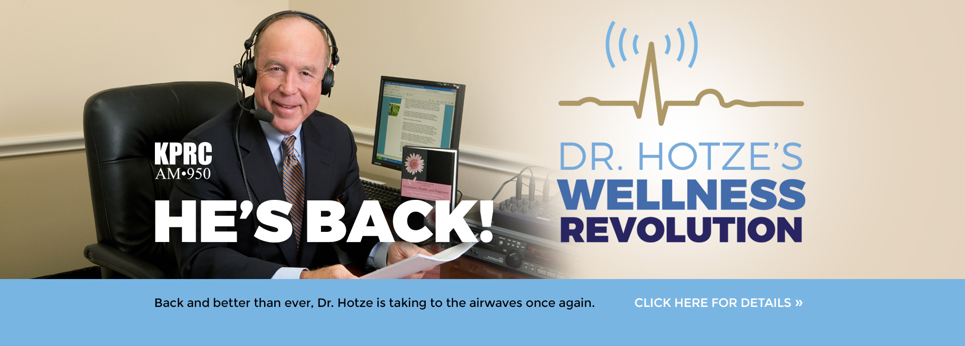 Dr. Hotze's Wellness Revolution Radio Show