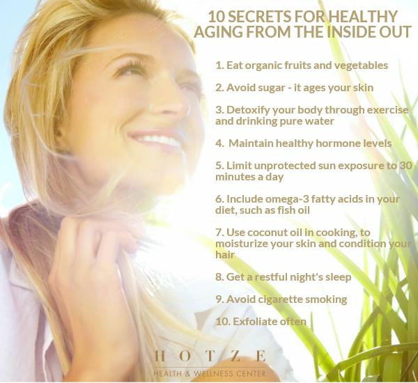10 Secrets for Healthy Aging from the Inside Out