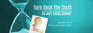 Turn Back the Clock Anti-Aging Summit