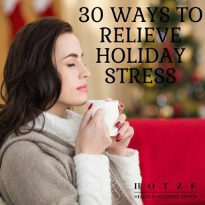 30 Ways to Relieve Holiday Stress